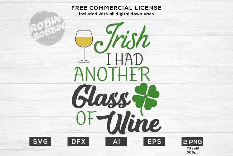 Download Irish I Had Another Glass Of Wine Design For T Shirt 64945 Cut Files Design Bundles