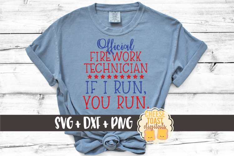 Fourth of July SVG | Official Firework Technician
