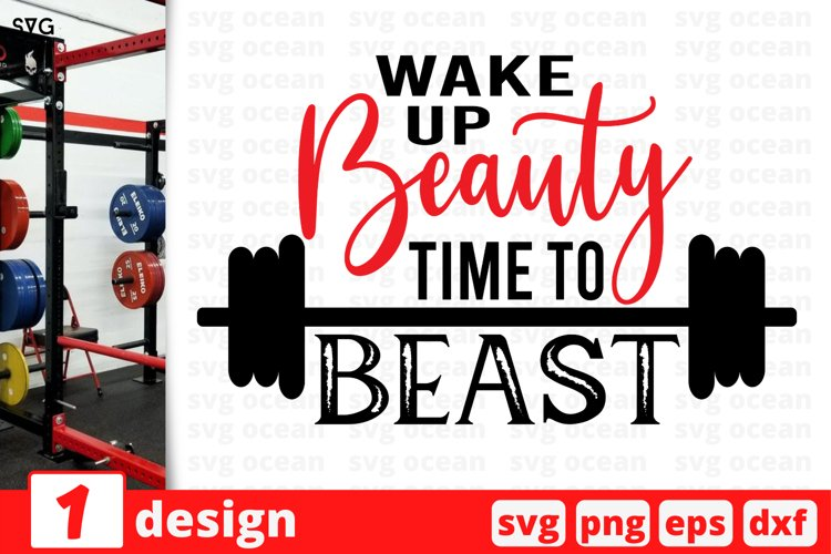 WAKE UP BEAUTY TIME TO BEAST SVG CUT FILE | Fitness cricut example image 1