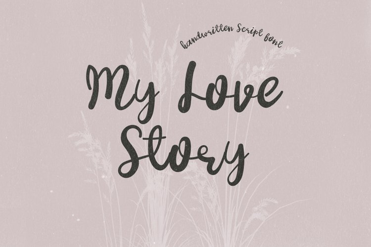 My Love Story - A Lovely Handwritten Script Font example image 1