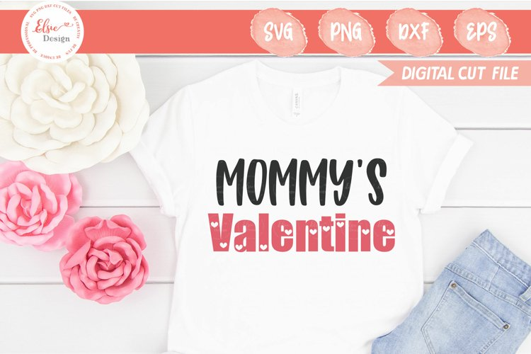 Valentine's Day - Mommy's Valentine SVG Cut Files example image 1