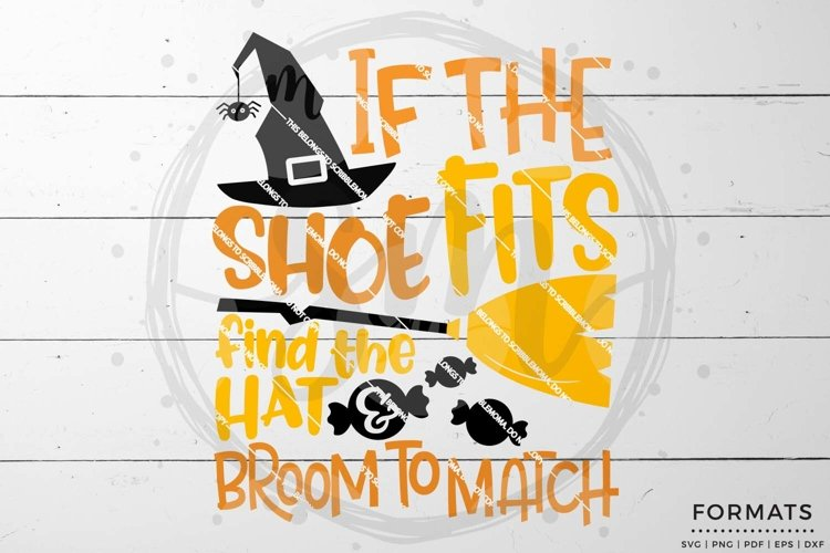 If the Shoe Fits Halloween SVG example image 1