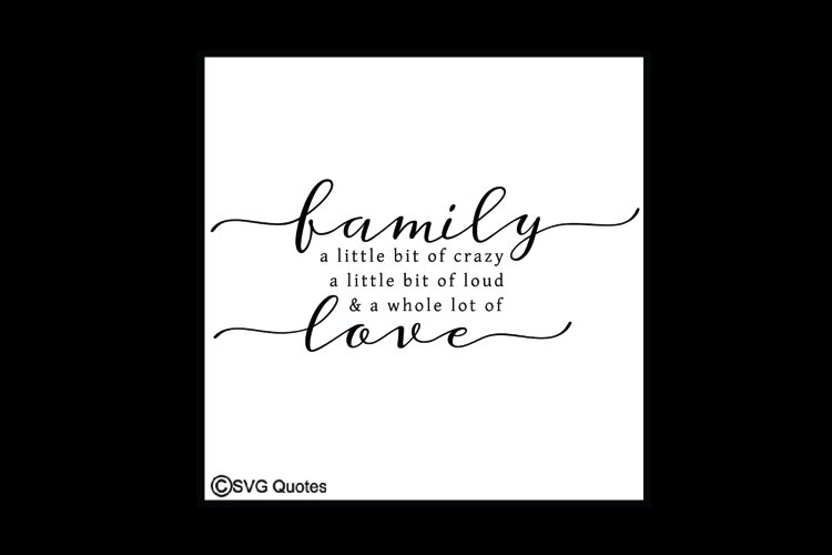 Family a little bit of crazy...a whole lot of LOVE