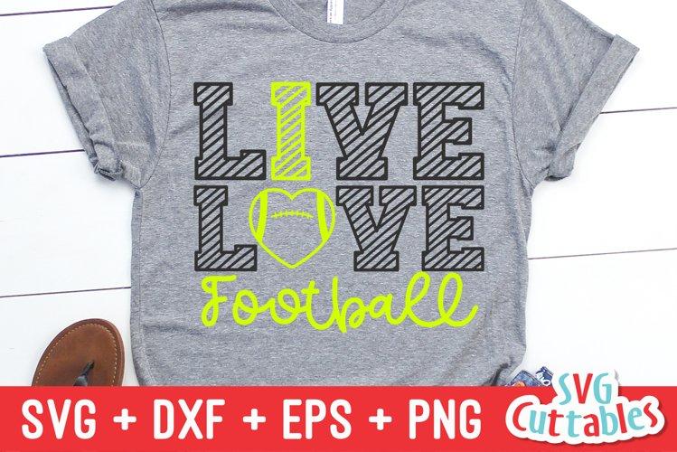 Football SVG | Live Love Football | Shirt Design
