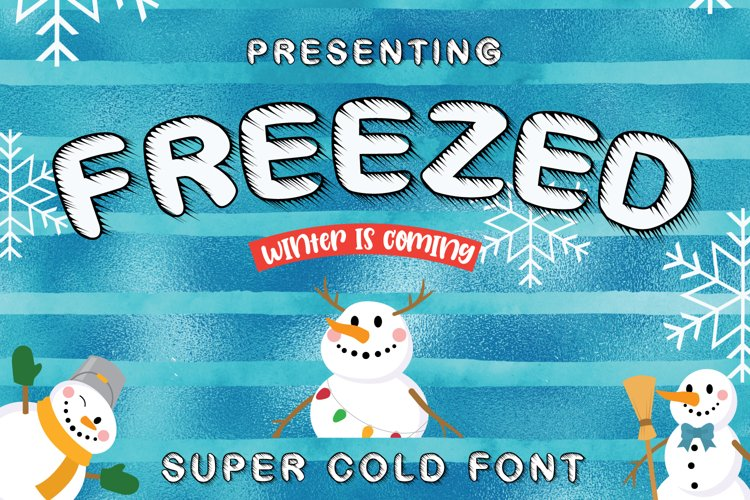 Freezed - Super Cold Winter Font example image 1
