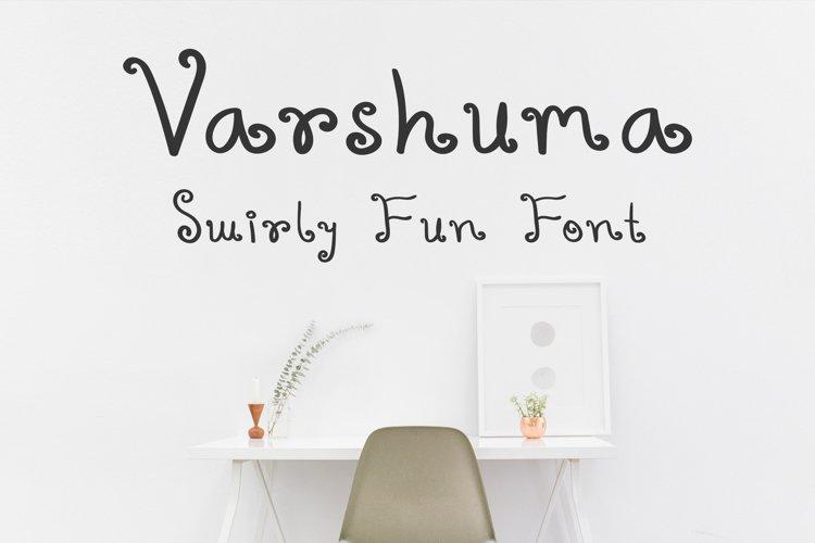 Varshuma - Handwritten Swirly Fun Font example image 1