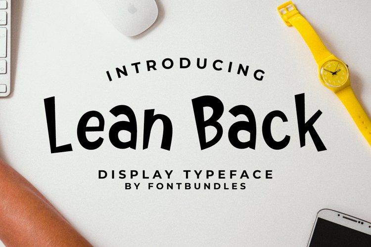 Web Font Lean Back example image 1