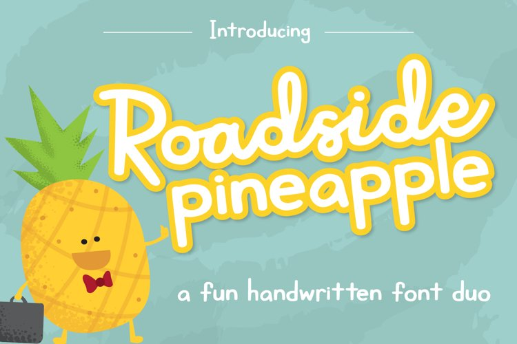 Roadside Pineapple Font Duo