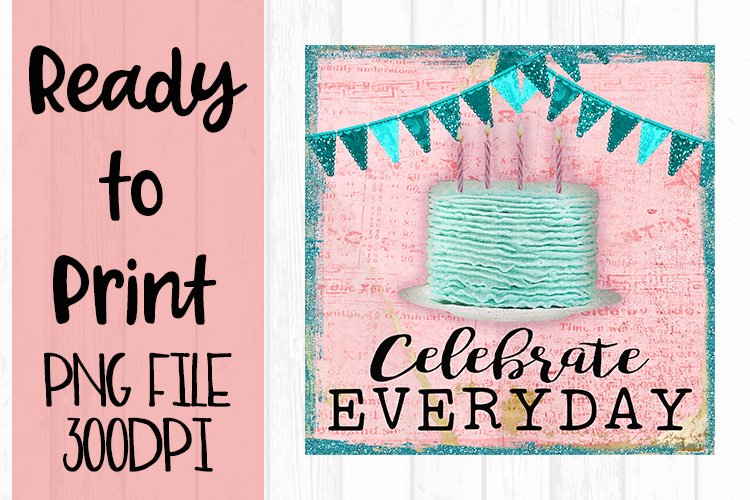 Celebrate Everyday Ready to Print example image 1