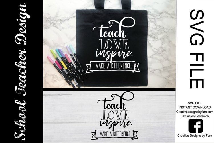 Teach, love inspire SVG FILE example image 1