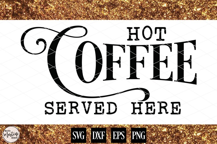 Hot Coffee Served Here example image 1