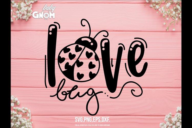 Download Love Bug SVG, Valentine Svg, for Shirts, Kids Valentine ...