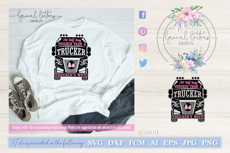 Truckers Wife Occupation SVG DXF FCM LL143A