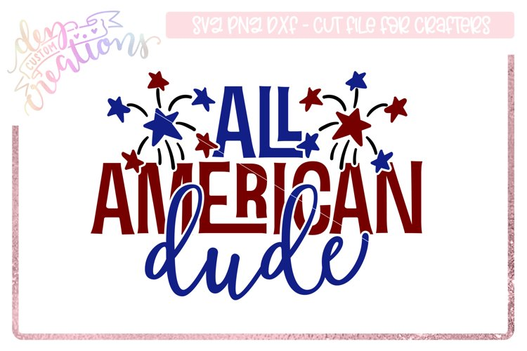 All American Dude - 4th of July Design