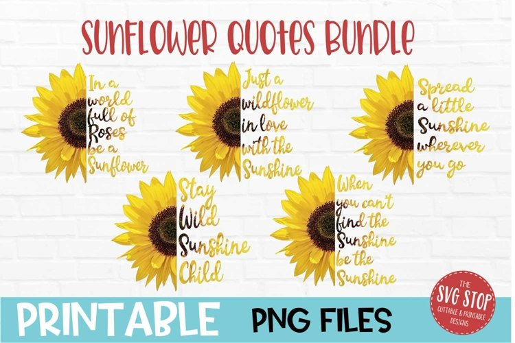 Sunflower Quotes Bundle Sublimation Design PNG example image 1