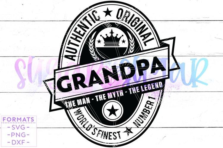 Grandpa the Man the Myth the Legend svg Files for Cricut