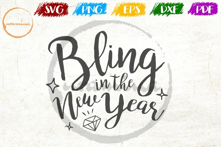 Bling And The New Year Christmas SVG PDF PNG example image 1
