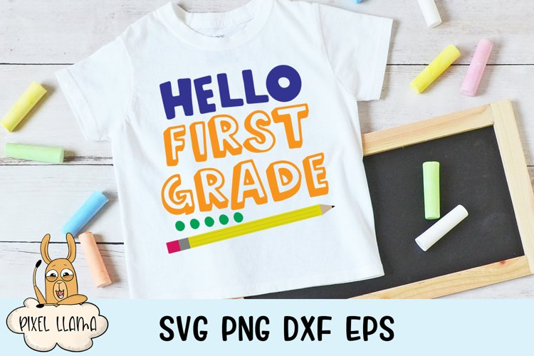 Hello First Grade Back To School SVG example image 1