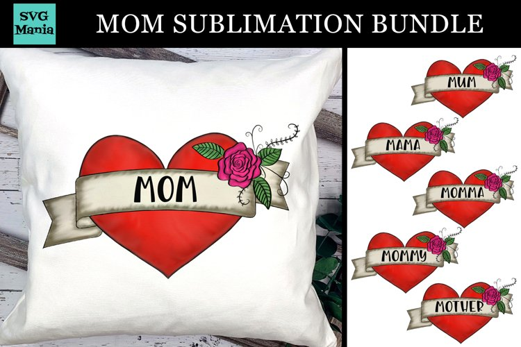 Mom Sublimation Bundle, Mum Sublimation, Mothers Day