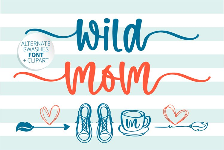 Wild mom- A swashes handritten font with doodle example image 1