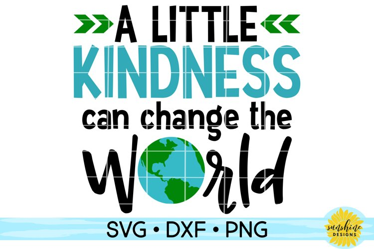 KINDNESS CAN CHANGE THE WORLD | ANTI-BULLYING | SVG DXF PNG