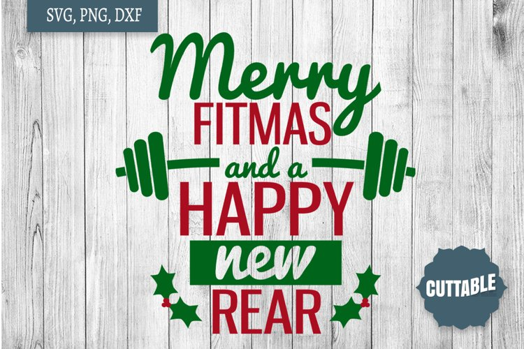Merry Fitmas and a Happy new year SVG Quote cut file