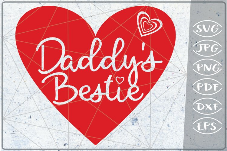 Daddy's Bestie Happy Mother's Day SVG Crafters Mama Heart example image 1