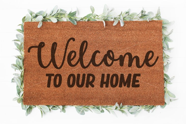 Welcome to our Home doormat svg   Welcome sign svg   Doormat example image 1