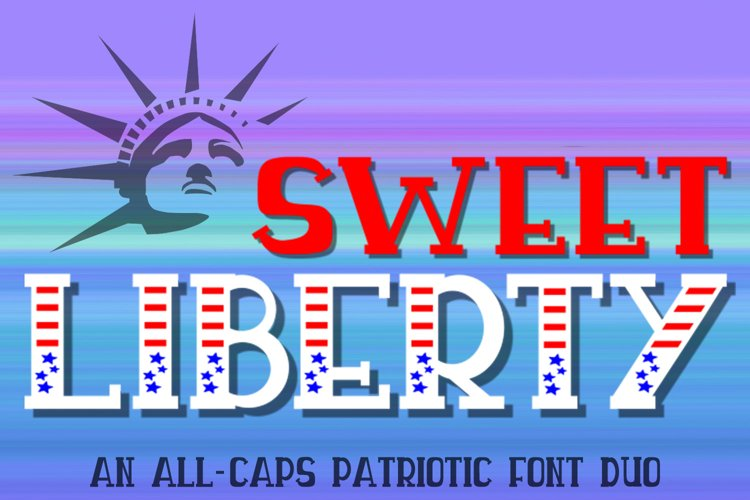 Sweet Liberty - An All-Caps Patriotic Font Duo example image 1