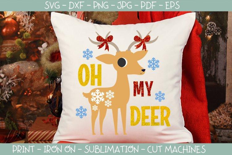 Oh my deer Christmas svg reindeer cut file