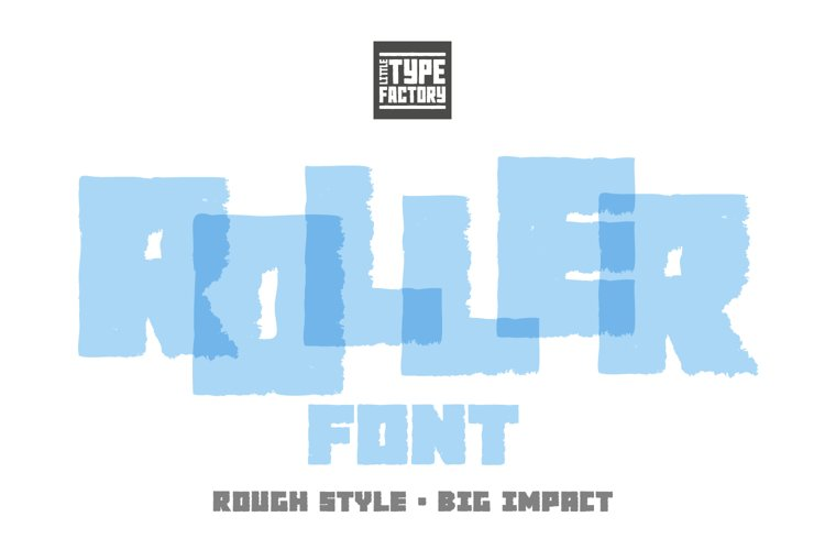 Roller - a rough style big impact font