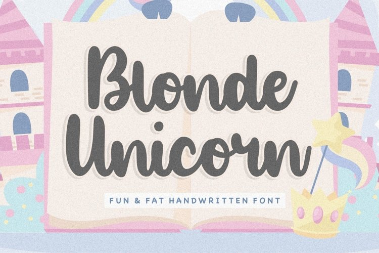 Blonde Unicorn Fun & Fat Handwritten Font example image 1