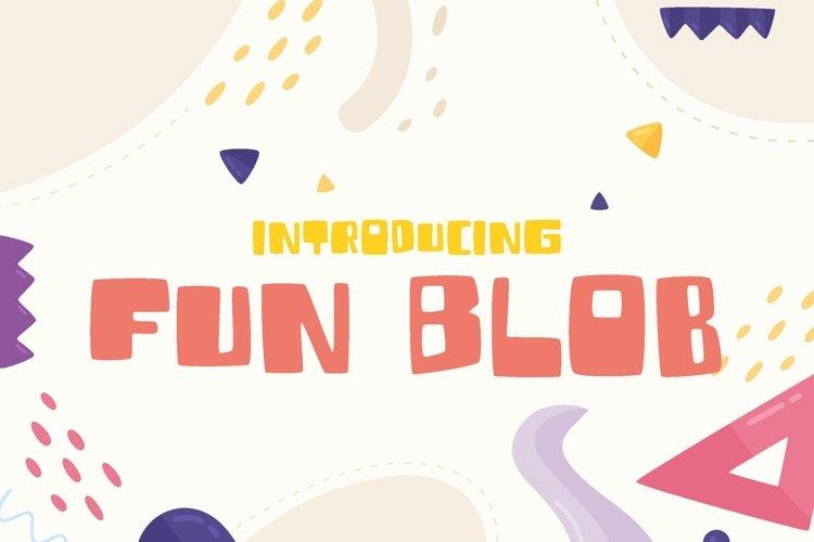 Fun Blob - Funny Kids Font example image 1