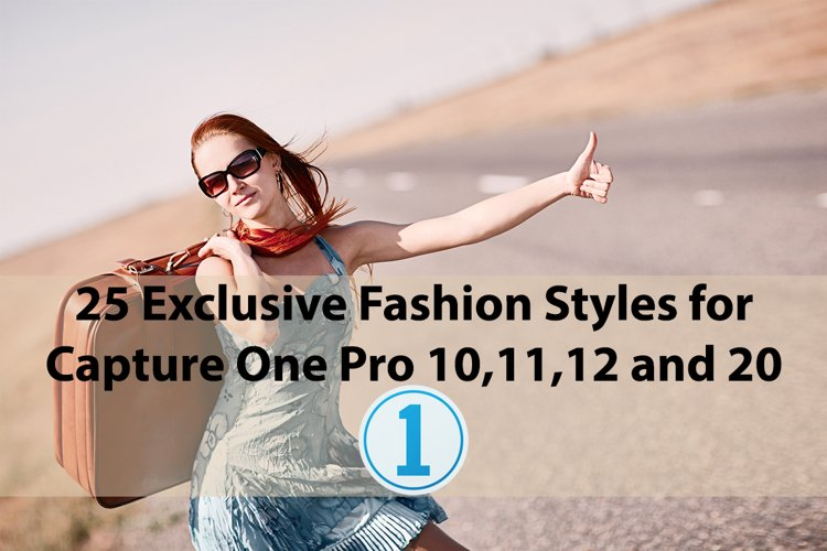 25 Exclusive Fashion Styles for Capture One 10,11,12,20 example image 1