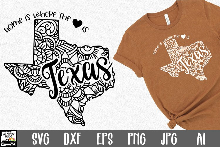 Texas Mandala SVG File - Home is Where the Heart Is SVG