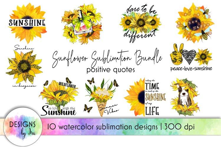 Sunflower Sublimation Bundle | Positive Quotes Sublimation