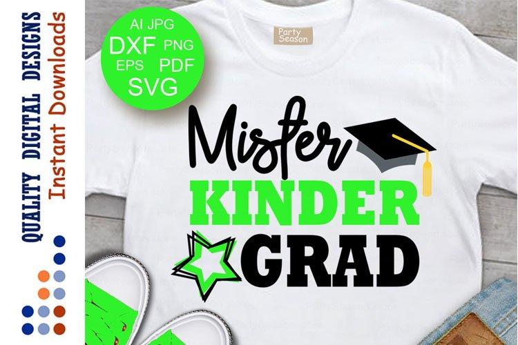 Mister Kinder Grad Svg Kindergarten Svg Graduation Svg example image 1