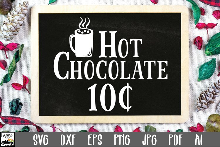 Christmas SVG Cut File - Hot Chocolate SVG File example image 1
