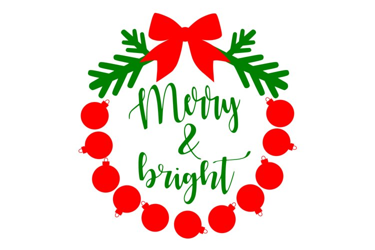 Merry And Bright Svg Christmas Svg Png Dxf Eps 146179 Svgs Design Bundles