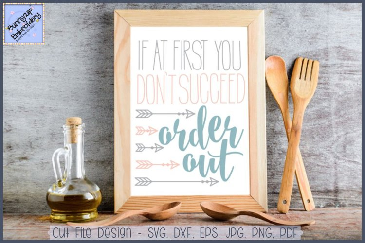 If At First You Don't Succeed Order Out SVG Cut File example image 1