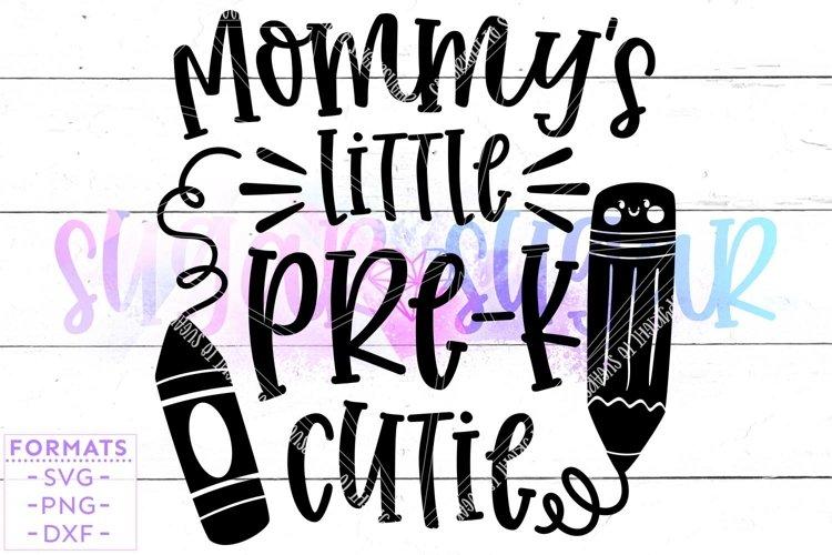 Mommys Little Pre-K Cutie svg Files for Cricut