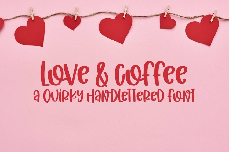 Web Font Love & Coffee - A Hand-Lettered Valentine's Day Fon example image 1