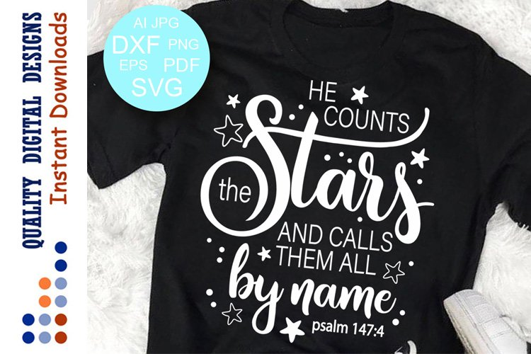 He counts the stars and calls them all by name Psalm 147 svg