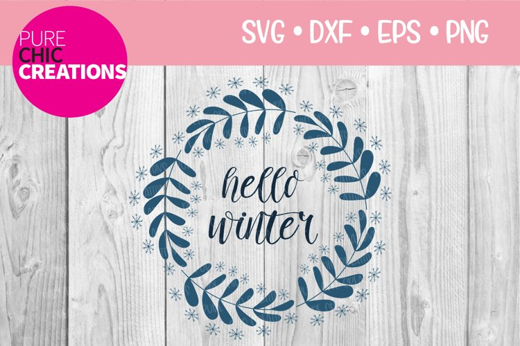 Winter SVG Hello Winter Winter Quote SVG SVG DXF PNG EPS example image 1