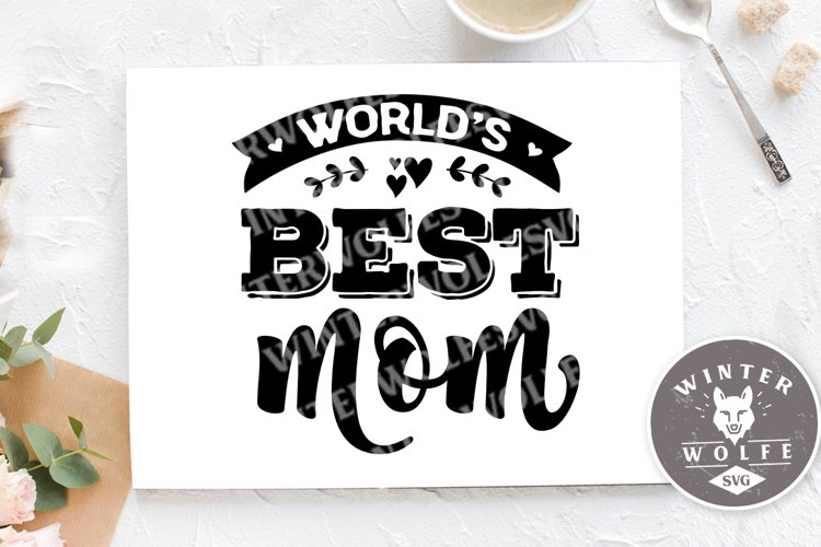 World's best mom SVG EPS DXF PNG example image 1