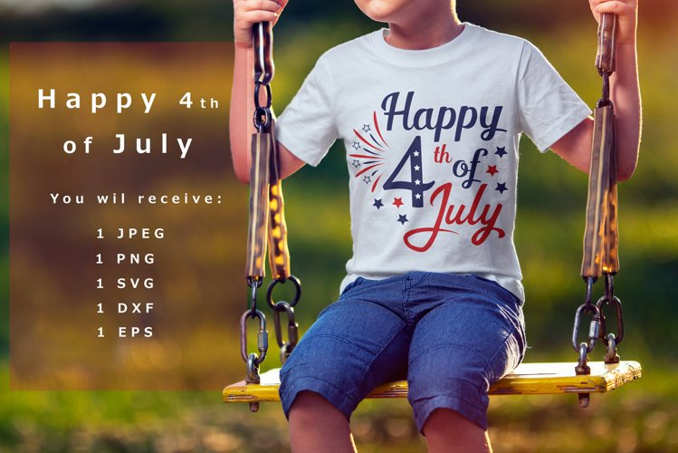 Happy 4th of July Svg Dxf Png Jpg Eps vector file Cut Files example image 1