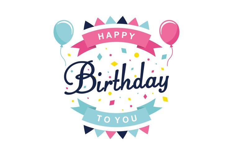 Happy Birthday vector illustration. Happy Birthday text
