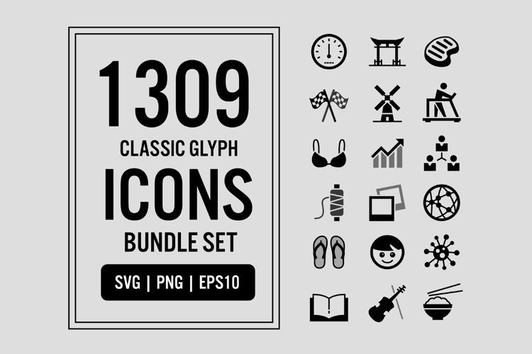 1309 Classic Glyph Icons Bundle Set Pack SVG PNG EPS Vector