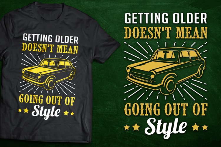 Old Car T-Shirt Design or Instagram Quote example image 1