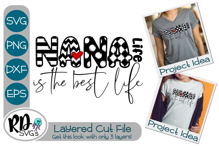 Nana Life is the Best Life - A Mothers Day Cricut Cut File example image 1